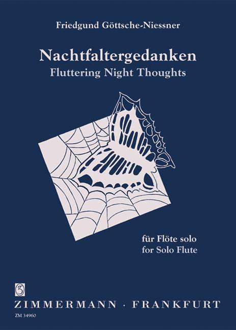 Göttsche-Niessner, Friedgund - Nachtfaltergedanken : für Flöte solo
