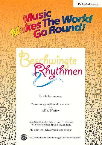 Beschwingte Rhythmen: für flexibles Ensemble Pauken/Schlagzeug