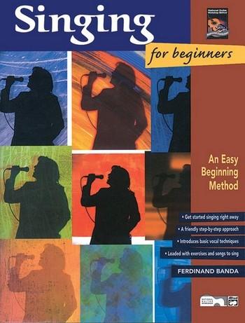 Singing for beginners (+CD): easy beginning method