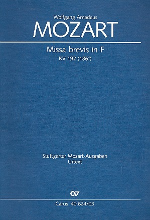 Mozart, Wolfgang Amadeus - Missa brevis F-Dur KV192 : für Soli,