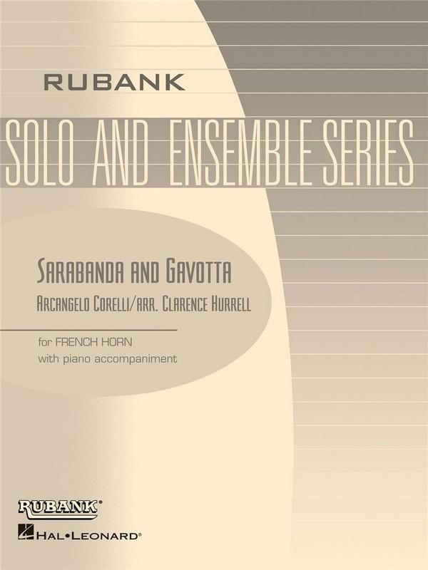 Corelli, Arcangelo - Sarabanda and Gavotte : for french horn in F
