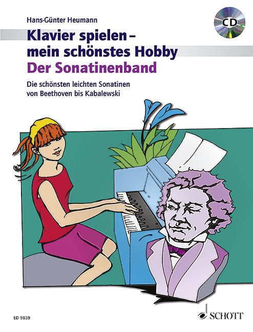 - Klavier spielen mein schönstes Hobby - Der Sonatinenband (+CD) :