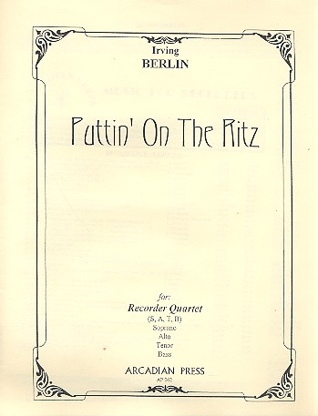 Berlin, Irving - Puttin' on the Ritz : for
