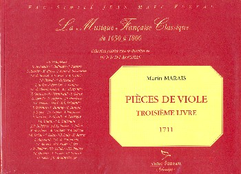 Marais, Marin - Pieces de Viole vol.3 : pour la viole