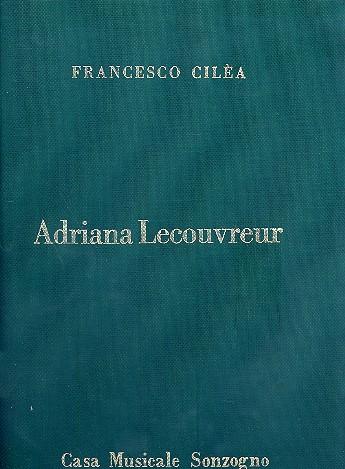 Adriana Lecouvreur: