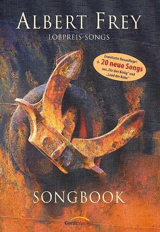 Frey, Albert - Lobpreis-Songs : Songbook