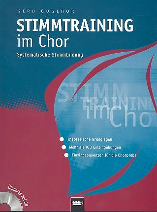 Stimmtraining im Chor (+CD+CD-ROM): Systematische Stimmbildung