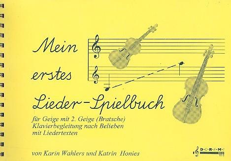 Mein erstes Liederspielbuch: für 2 Violinen Klavier ad lib