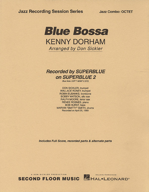 Blue bossa: for jazz combo octet score and parts