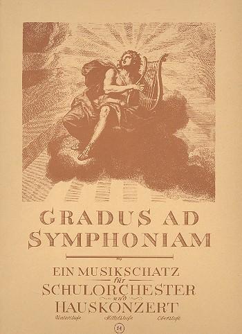 Gradus ad Symphoniam: Mittelstufe: Heft 14 für Schulorchester und Hauskonzert