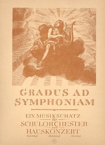 Gradus ad Symphoniam: Mittelstufe: Heft 15 für Schulorchester und Hauskonzert
