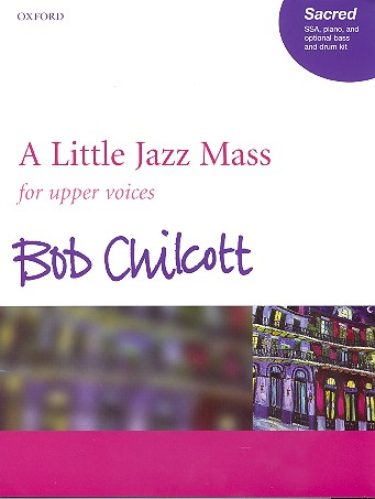 A little Jazz Mass: for female chorus and piano, (drums and bass ad lib)