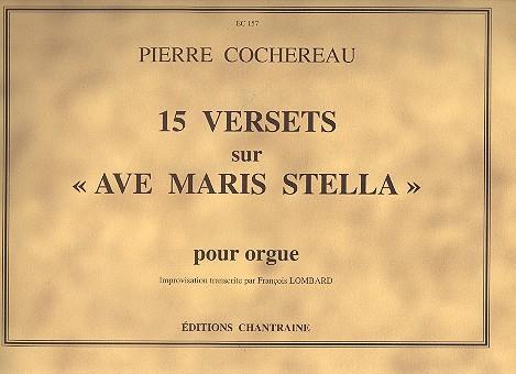 15 versets sur Ave Maria Stella: pour orgue Lombard, Francois, ed