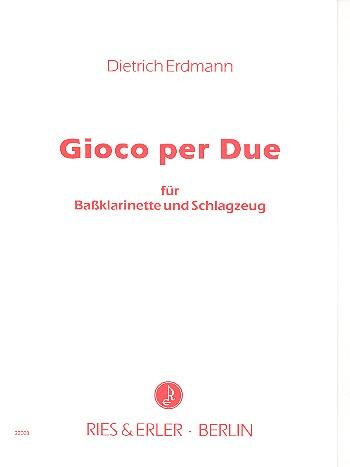 Gioco per Due: für Baßklarinette und Schlagzeug