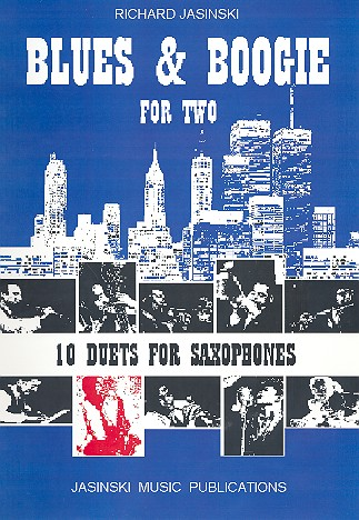 Blues and Boogie for two: for 2 alto saxophones