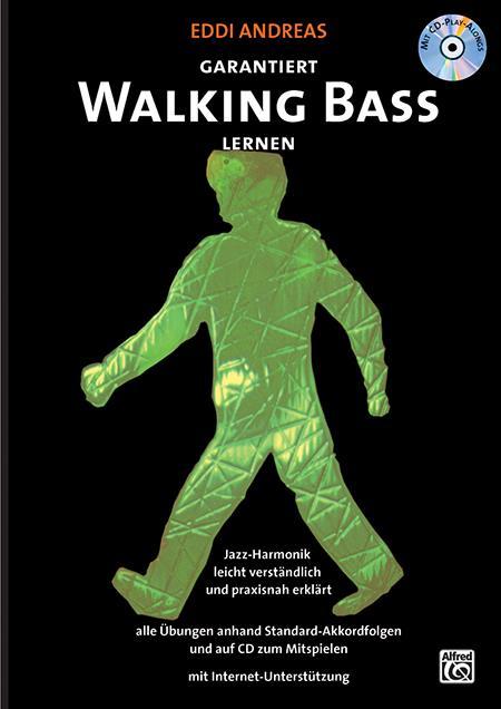 Garantiert Walking Bass lernen (+CD): für E-Bass und Kontrabass