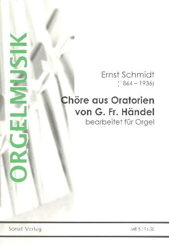 Chöre aus Oratorien von Georg Friedrich Händel : - Vollanzeige.