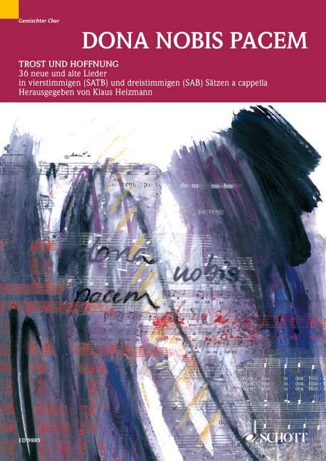 Dona nobis pacem: 36 neue und alte Lieder für Beerdigungen und