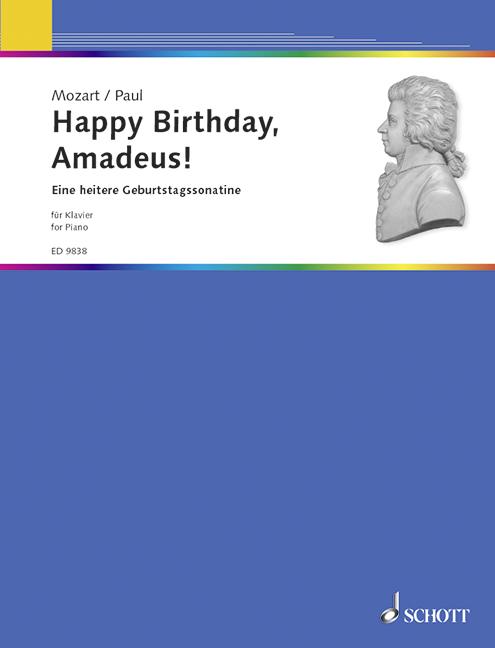 Happy Birthday Amadeus: Eine heitere Geburtstagssonatine