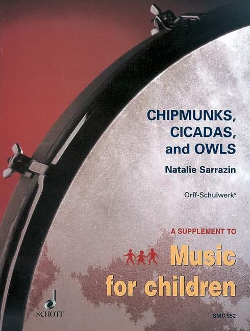 Chipmunks, Cicadas and Owls: 12 native american children\