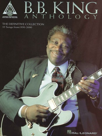 B. B. King: anthology for guitar with tablature,