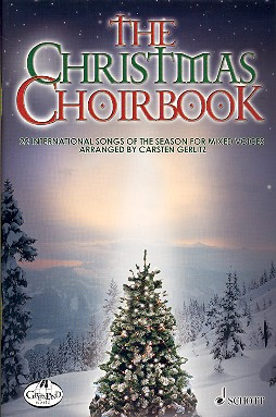 The Christmas Choirbook: 22 international songs for