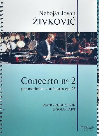 Concerto no.2 opus.25: per marimba e orchestra