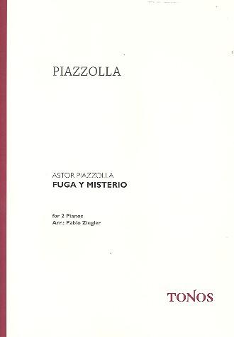 Piazzolla, Astor - Fuga y misterio :
