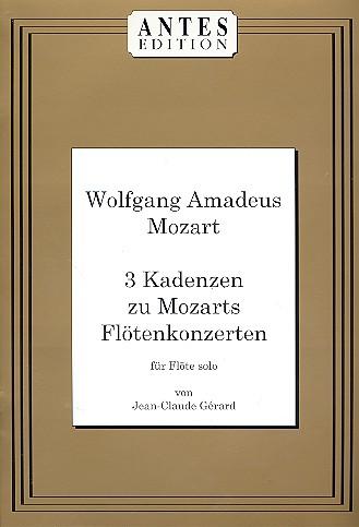 3 Kadenzen zu Mozarts Flötenkonzerten: für Flöte solo