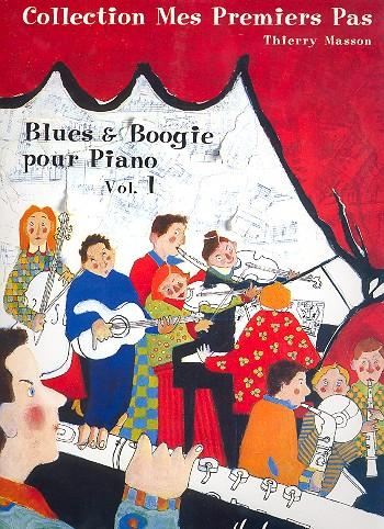 Blues et Boogie vol.1: pour piano
