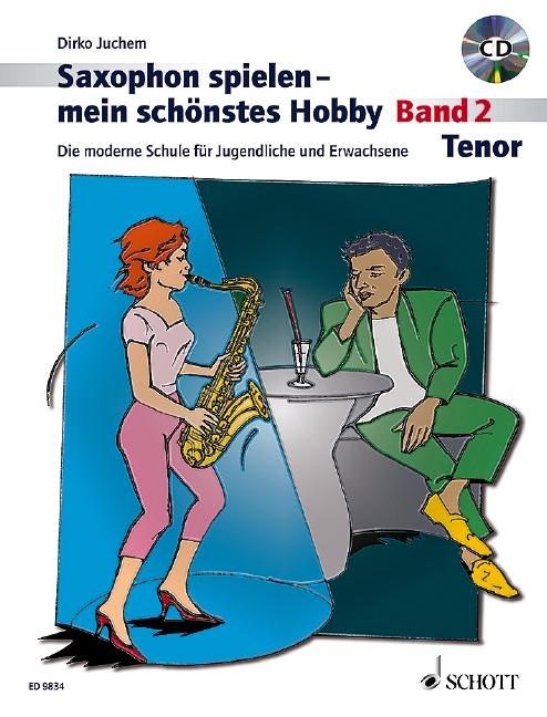 Saxophon spielen mein schönstes Hobby Band 2 (+CD): für Tenorsaxophon