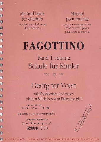Fagottino-Schule für Kinder Band 1 mit Volkslieder und Stückchen zum