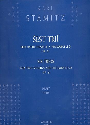 6 Trios opus.21: für 2 Violinen und Violoncello, Stimmen