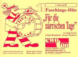11 Faschingshits für die närrischen Tage: für Blasorchester, Horn 1 in Es