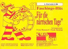 11 Faschingshits für die närrischen Tage: für Blasorchester, Klarinette 1 in B