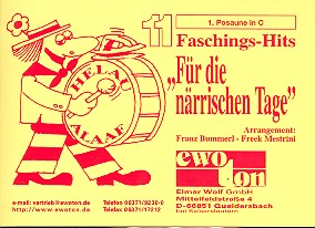 11 Faschingshits für die närrischen Tage: für Blasorchester, Posaune 1 in C