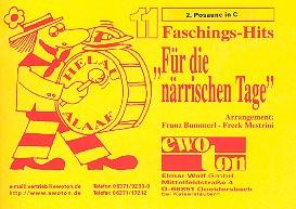 11 Faschingshits für die närrischen Tage: für Blasorchester, Posaune 2 in C