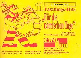 11 Faschingshits für die närrischen Tage: für Blasorchester, Posaune 3 in C