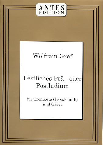 Festliches Prä- oder Postludium: für Trompete (Piccolo in B) und Orgel