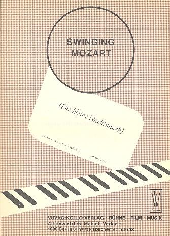 Swinging Mozart: für Gesang und Klavier