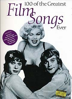 100 of the greatest film songs ever songbook for piano/voice/guitar