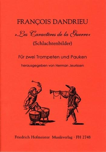 Les Caractères dela Guerre: für 2 Trompeten und Pauken