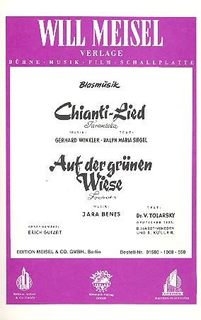 Chianti-Lied und Auf der grünen Wiese: für Blasorchester