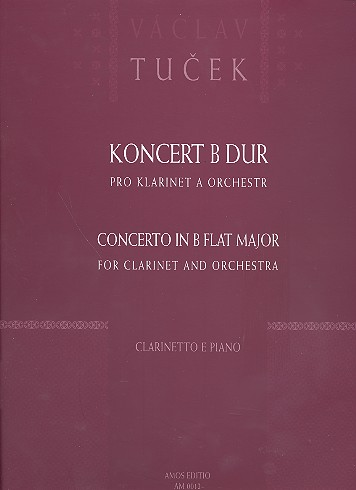 Concerto b flat major for clarinet and orchestra: for clarinet