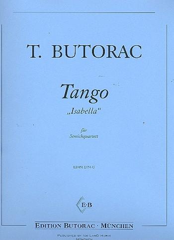Tango Isabella: für Streichquartett