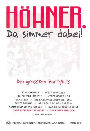 Höhner: Da simmer dabei Die grössten Partyhits