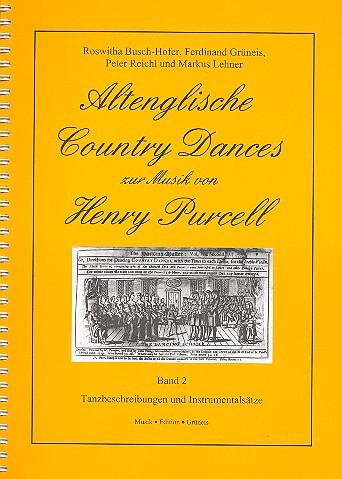 Altenglische Country Dances Band 2: 16 beliebte Tänze zur Musik von