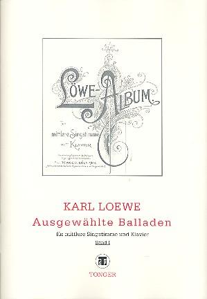 Loewe, Carl Johann Gottfried - Ausgewählte Balladen Band 1 :