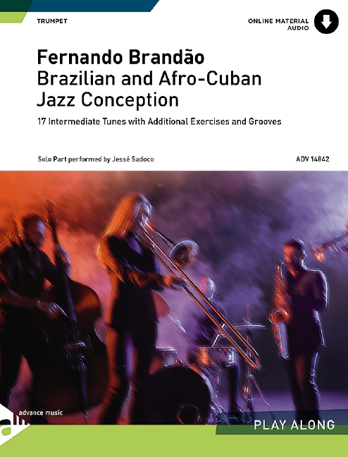 Brazilian and Afro Cuban Jazz Conception (+CD): for trumpet