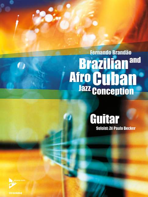 Brazilian and Afro Cuban Jazz Conception (+CD): for guitar